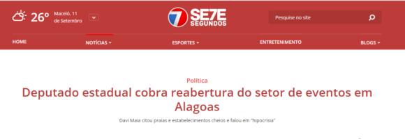 SETE SEGUNDOS: Deputado estadual cobra reabertura do setor de eventos em Alagoas
